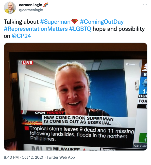 """Screen shot of Carmen Logie's tweet about her CP24 experience. Her tweet reads: """"Talking about #Superman #ComingOutDay #RepresentationMatters #LGBTQ hope and possibility on @CP24"""